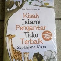 harga Kisah Islami Pengantar Tidur Terbaik Sepanjang Masa Tokopedia.com
