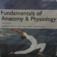 fundamentals of anatomy & physiology frederic h martini 10 th edition