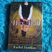 Hex Hall Trilogy : Sekolah Sihir Hecate
