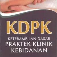 KDPK Ketrampilan Dasar Praktek Klinik Kebidanan s193