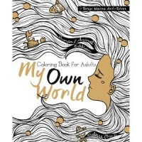 Jual My Own World: Coloring Book for Adults Murah
