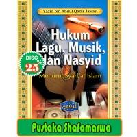 Hukum Lagu, Musik, dan Nasyid menurut Syari'at Islam