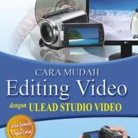 Cara Mudah Editing Video Dengan Unlead Studio Video s870