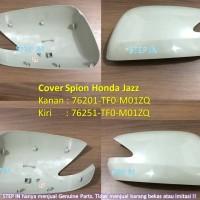 Honda JAZZ TF0, Cover Spion Kanan/Kiri Genuine Part asli Mentah ( sen)