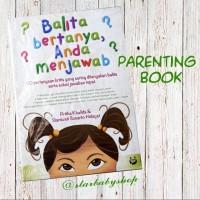 Buku Parenting - Balita Bertanya Anda Menjawab