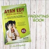 Buku Parenting - AyahEdy Menjawab