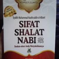 harga Sifat Shalat Nabi Shallallahu Alaihi Wasallam Seakan-akan Anda Menyaks Tokopedia.com