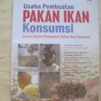 Usaha Pembuatan Pakan Ikan Konsumsi - By Bagas Dharmawan