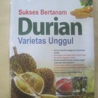 Sukses Bertanam Durian Varietas Unggul - By Joko susilo