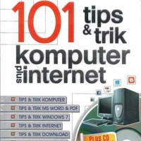 101 Tips & Trik Komputer Plus Internet s951