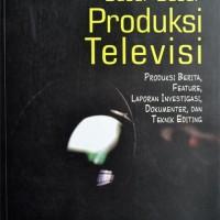 harga Buku Dasar-dasar Produksi Televisi (andi Fachruddin) Tokopedia.com