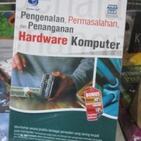 Harga Pengenalan Permasalahan Dan Penanganan Hardware Komputer | WIKIPRICE INDONESIA