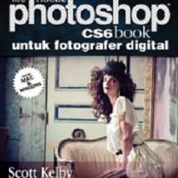 The Adobe Photoshop CS6 Book untuk Fotografer Digital