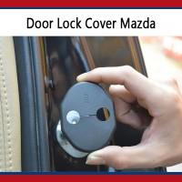 Door Lock Cover Protection Mobil Mazda CX-3 CX-5 CX-7 CX-9 CX 5 CX 7