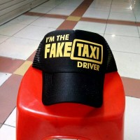 TOPI TRUCKER I'M THE FAKE TAXI DRIVER