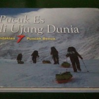 Pucuk Es di Ujung Dunia - PENDAKIAN 7 PUNCAK DUNIA