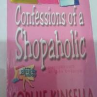 Sophie Kinsella Confessions of a Shopaholic Pengakuan Si Gila Belanja