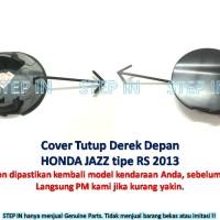 Honda JAZZ 71104-TF0-N00ZT Tutup Derek DEPAN Cover Towing Hook FRONT