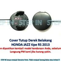 Honda JAZZ 71504-TF0-N00ZT Tutup Derek Belakang Cover Towing Hook Rear