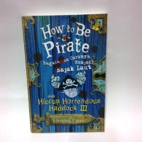 Cressida Cowell: How to Be A Pirate