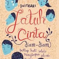 harga Jatuh Cinta Diam-diam Oleh Dwitasari Tokopedia.com