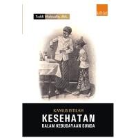 Kamus Istilah Kesehatan dalam Kebudayaan Sunda