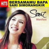 CD MANIFEST - BERSAMAMU BAPA - Sari simorangkir