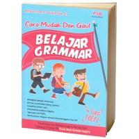 Cara Mudah dan Gaul Belajar Grammar Plus Tips TOEFL
