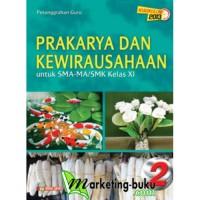 harga Buku Prakarya Dan Kewirausahaan Kelas Xi Sma-ma-smk Kurikulum 2013 (wa Tokopedia.com