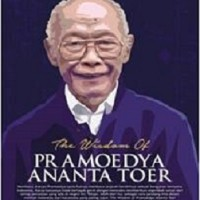 harga The Wisdom Of Pramoedya A Toer - Tofik Pram Tokopedia.com