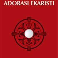 Buku Ibadat Adorasi Ekaristi oleh Komisi Liturgi KAS
