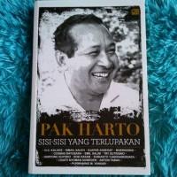 Pak Harto, Sisi-sisi yang Terlupakan