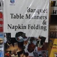 harga Banquet Table Manners Dan Napkin Folding Tokopedia.com