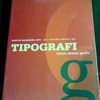 TIPOGRAFI DALAM DESAIN GRAFIS - DESIGN GRAPHIC FONT - HURUF