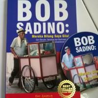 harga Buku Bob Sadino Mereka Bilang Saya Gila Edisi Koleksi Tokopedia.com
