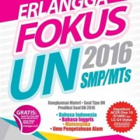 ERLANGGA FOKUS UN 2016 SMP/MTS/GREATSALE 15%