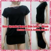 Kaos Spandex Import Ban Lebar - Hitam ( stretch, halus, dingin )