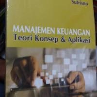 manajemen keuangan teori,konsep & aplikasi