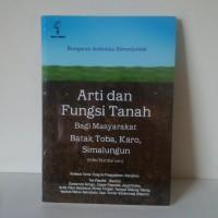 Arti dan Fungsi Tanah Bagi Masyarakat Batak Toba, Karo, Simalungun