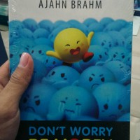 ajahn brahm - don't worry be hopey