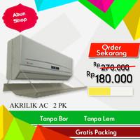 AKRILIK AC 2 PK 100CM - HARGA PROMO + GRATIS PACKING