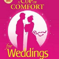 A Cup Of Comfort For Weddings -  Helen Kay Polas