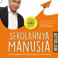 Buku SEKOLAHNYA MANUSIA - Munif Chatib & Irma Nurul Fatimah