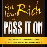 Get Rich, Stay Rich, Pass It On - MIC Publishing