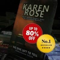 No One Left To Tell Oleh Karen Rose - Novel Dastan Books