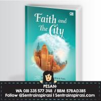 Faith And The City by Hanum Rais & Rangga Almahendra