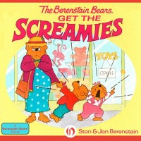 The Berenstain Bears Get the Screamies [eBook/e-book]