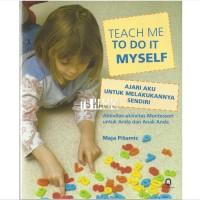 Teach Me To Do It Myself - Ajari Aku Untuk Melakukannya Sendiri