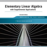 Elementary Linear Algebra with Supplemental Applications 11ed - Anton