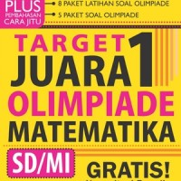 Target Juara 1 Olimpiade Matematika SD/MI